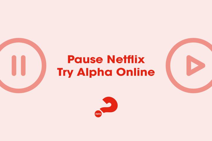 Pause Netflix Try Alpha